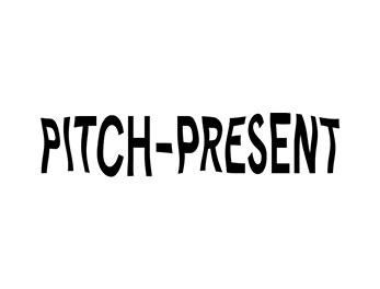 PITCH PRESENT | AUGUST 2015