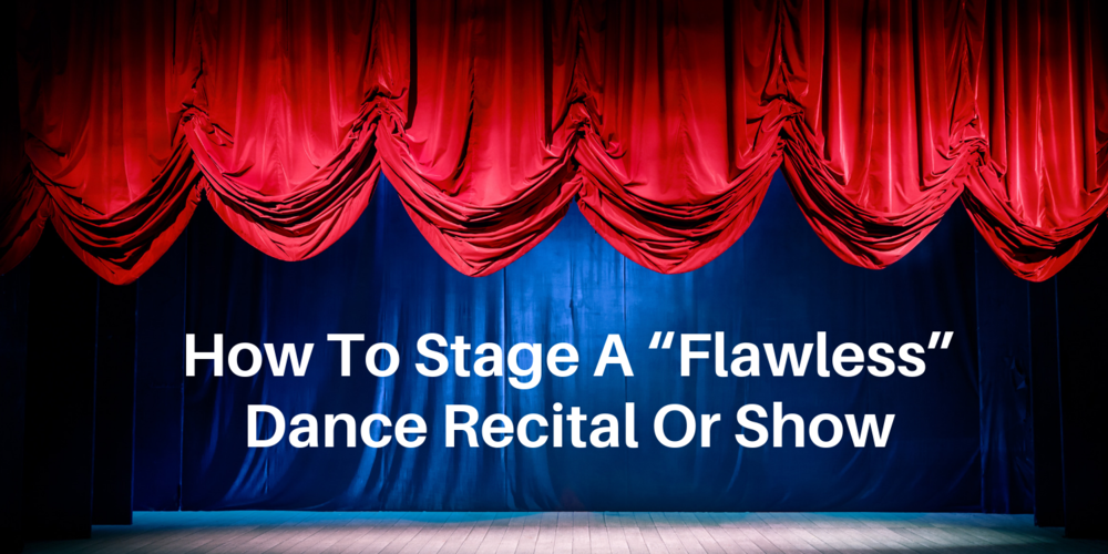 how to stage a flawless dance recital.png