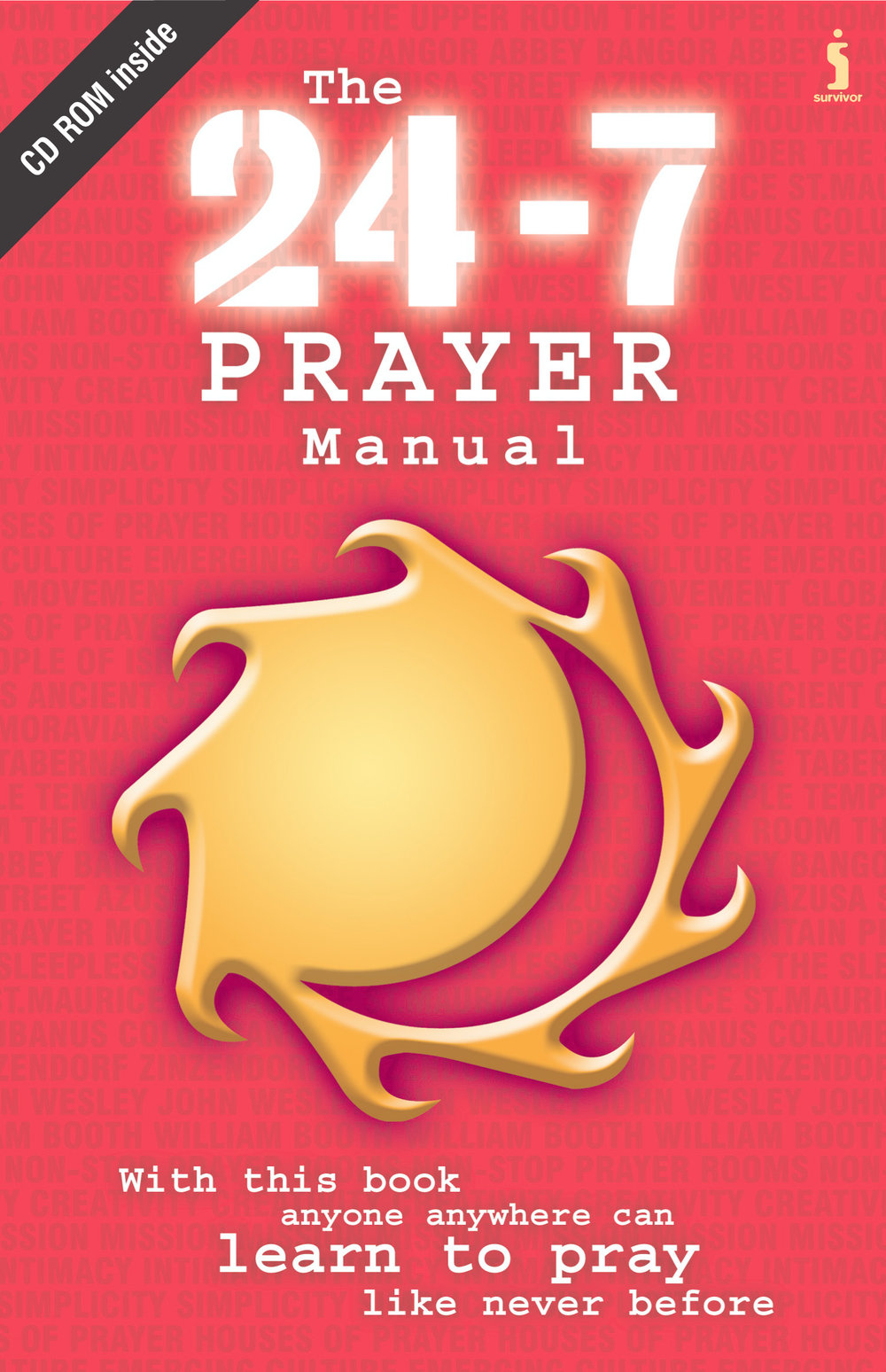 (2003) The 24-7 Prayer Manual