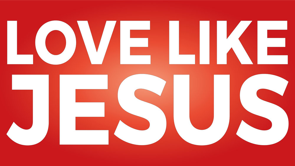 Love Like Jesus.jpg