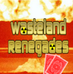 Wasteland Renegades