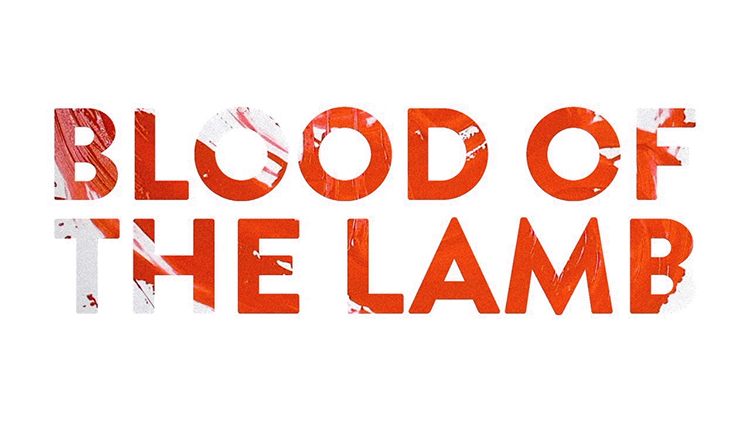 Blood of the Lamb Still Web.png