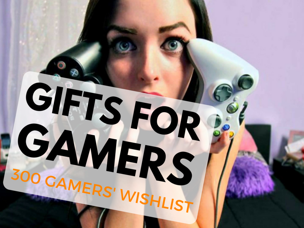 Gifts For Gamers 2017
