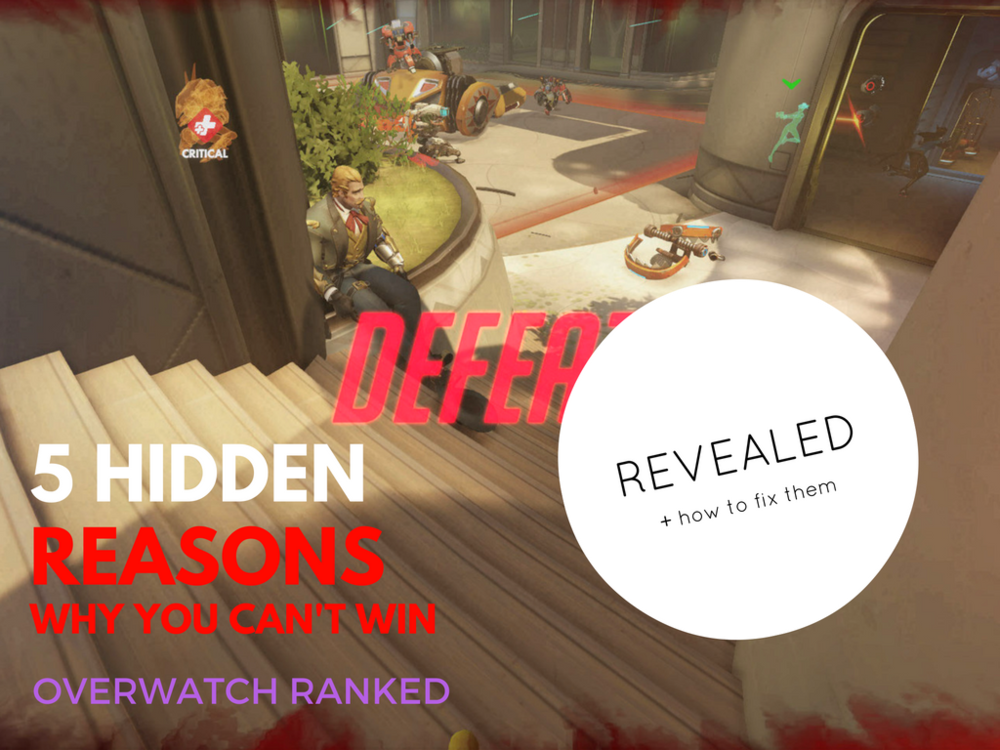 why you cant win overwatch ranked