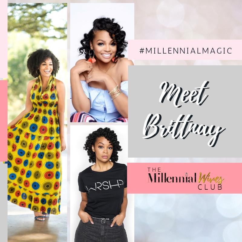 Millennial Magic-Meet Brittnay-collage.jpg