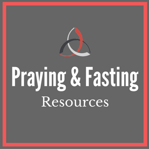 Links to helpful prayer methods, tips, and guidelines for healthy fasting.