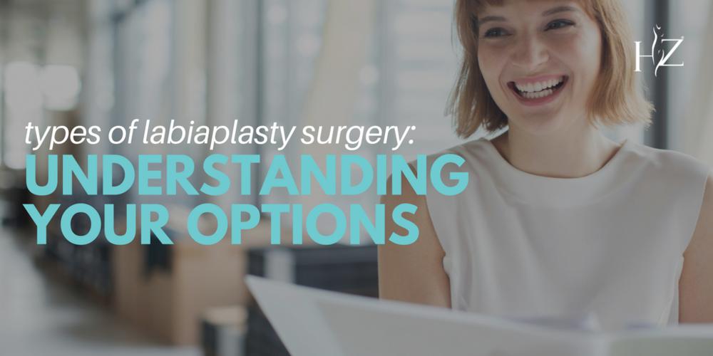 labiaplasty surgery, kinds of labiaplasty surgery, vaginal rejuvenation surgery