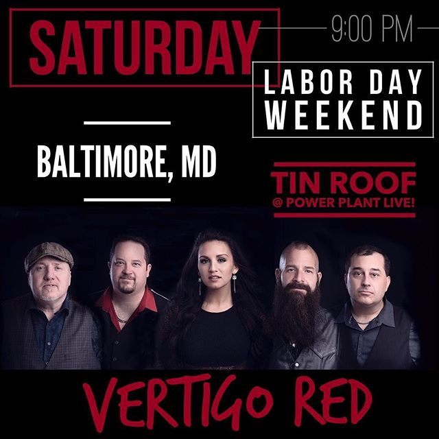This Saturday we play @tinroofbmore in @powerplantlive --- who's coming?! #vertigored
