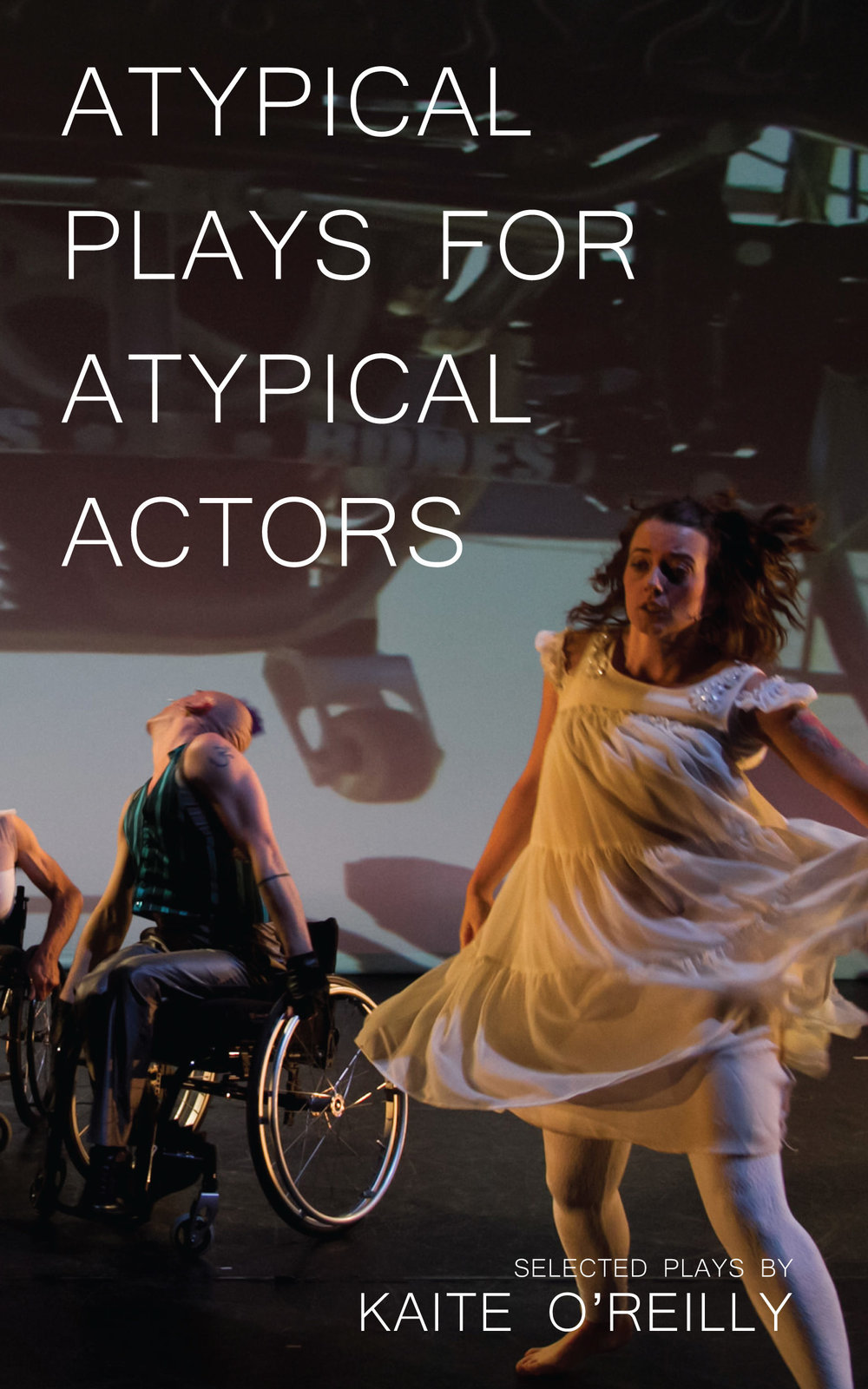 Atypical Plays For Atypical Actors is available to order from the Oberon Books website and from bookstores.
