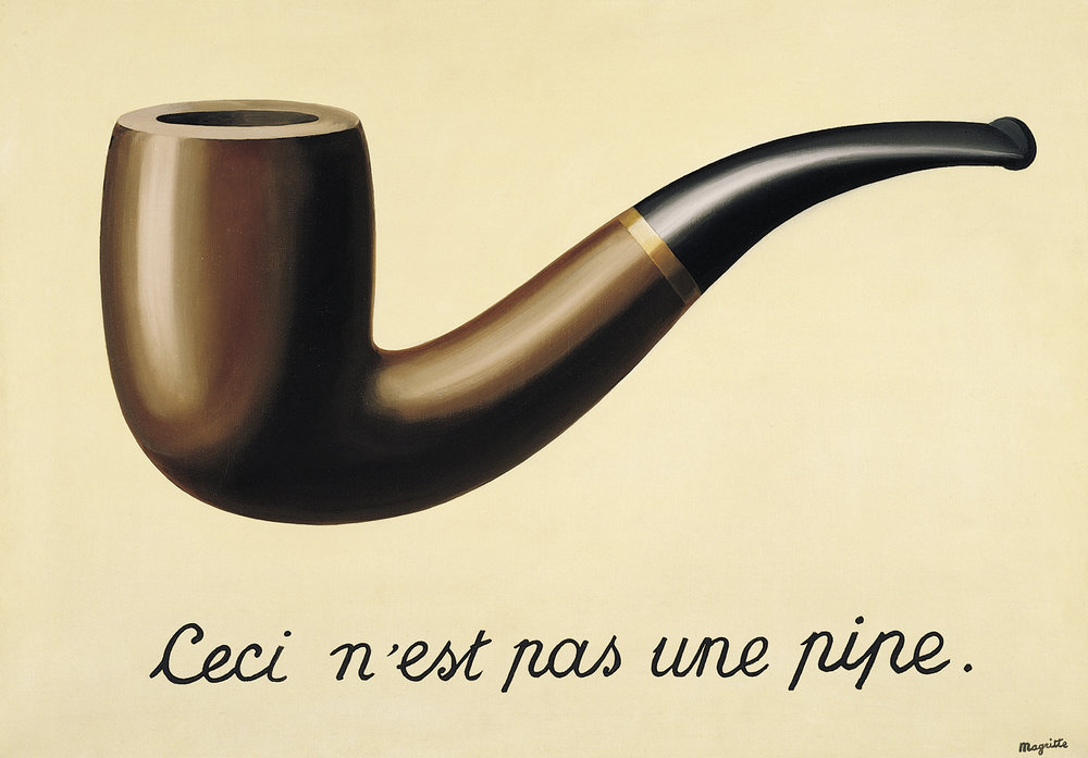 """The treachery of images (This is not a pipe)"" by Belgian surrealist painter René Magritte"