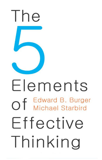 5 elements of effective thinking
