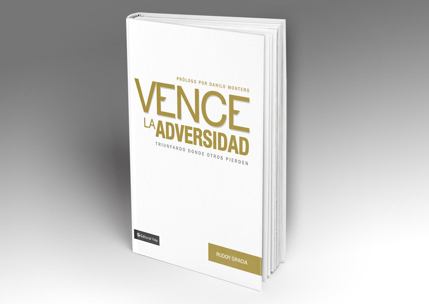 Vence La Adversidad - Ruddy Gracia (LIBRO) — Pastor Ruddy Gracia