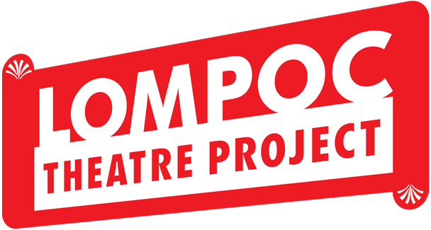 The Lompoc Theatre Project