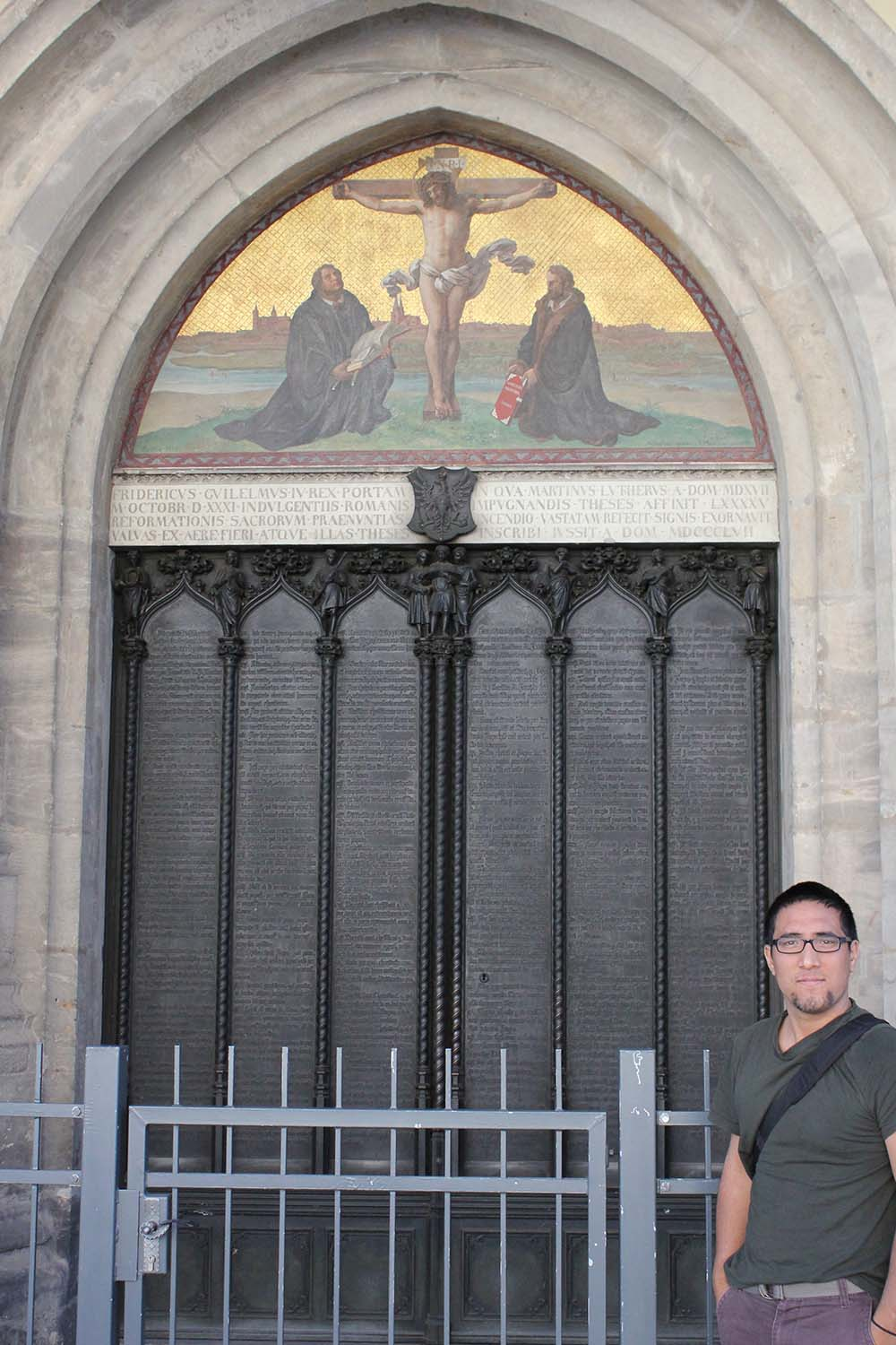 Me standing in front of the new door (where the old door used to be) on which Luther nailed his 95 theses.