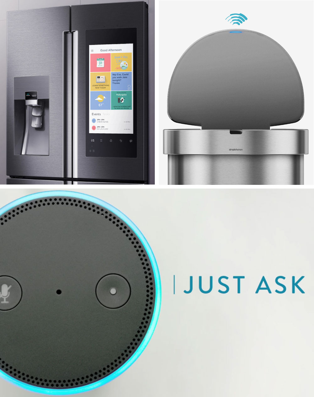 Amazon Echo | LG Smart InstaView Fridge | SimpleHuman Sensor Can