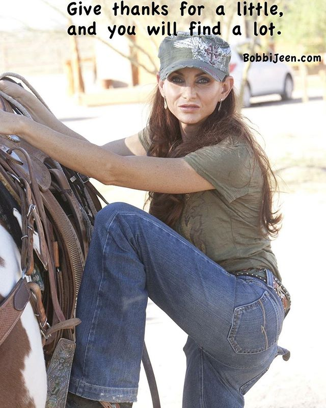 Give thanks for a little, and you will find a lot. #gratitudeismyattitude @bobbi_jeen_olson , US Ambassador FoRe The American Cowboy, CB Promos, @westerntradingpost , @wildinstincts , @straight_time_stirrups