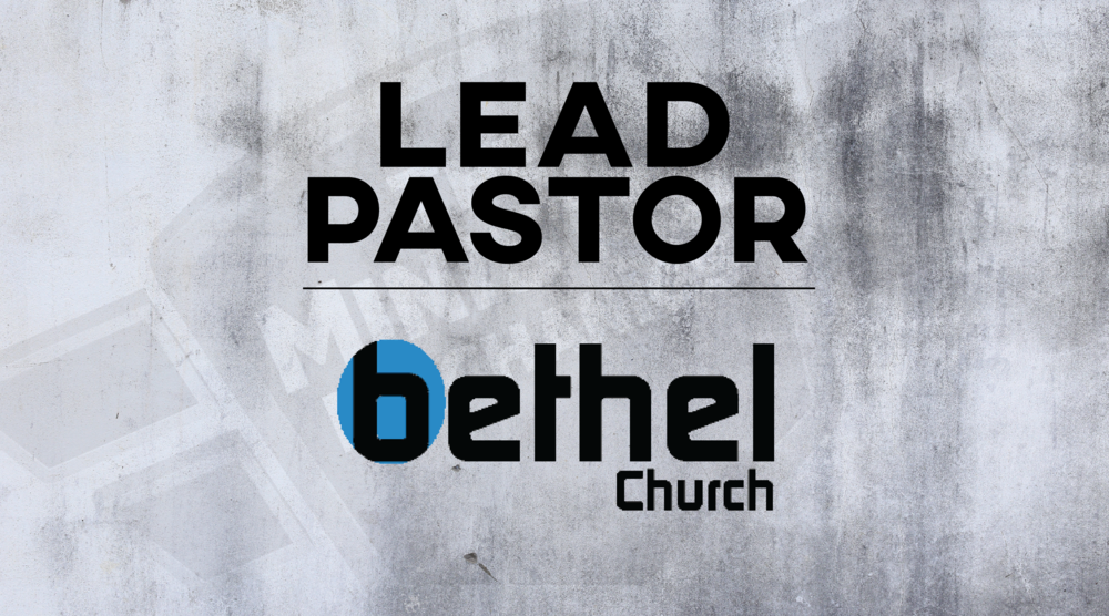 Bethel Church Lead Pastor Job Posting Graphic 16x9