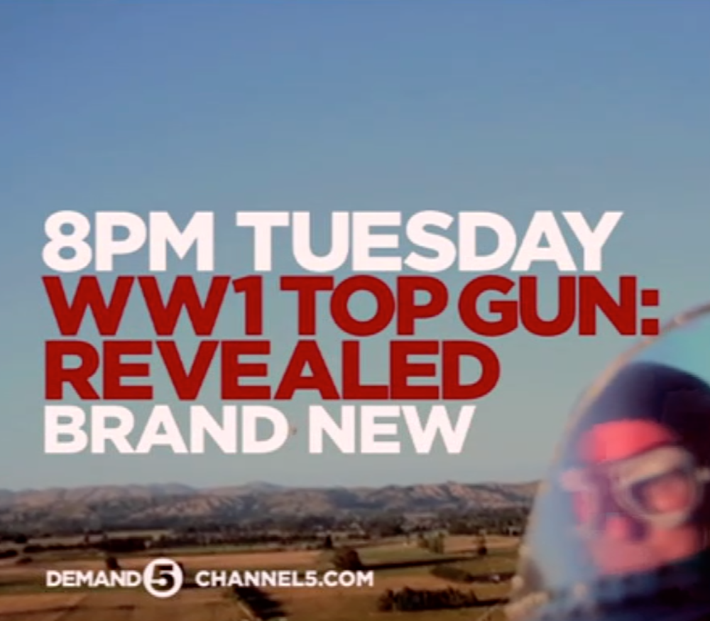 """WW1 Top Gun: Revealed"" for Bedlam Productions on Channel 5 UK."