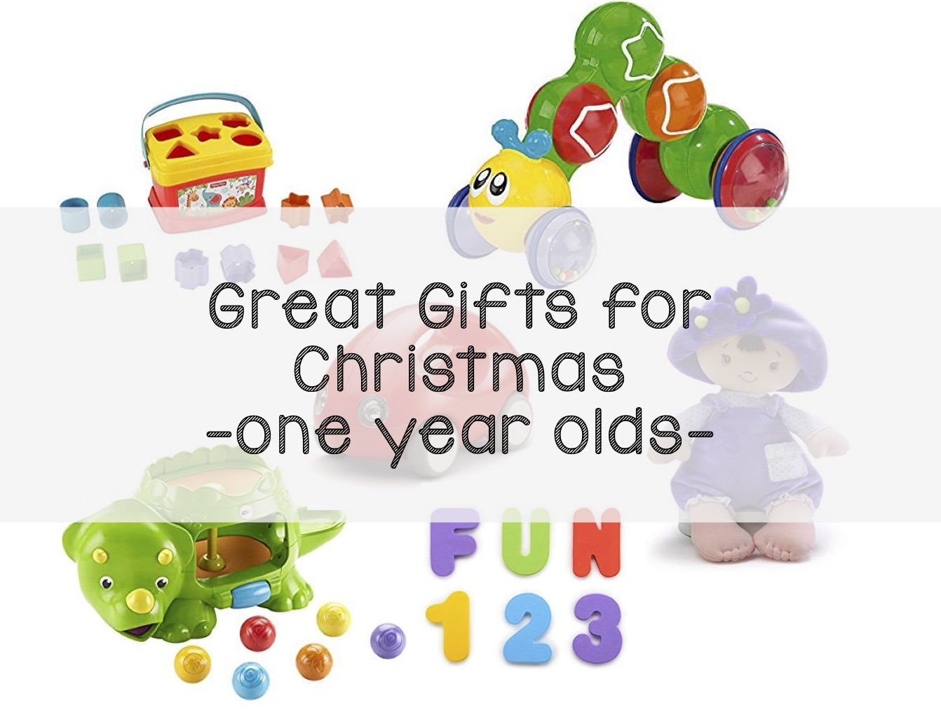 Great Gifts for Christmas - One Year Olds — LITTLE LEARNER