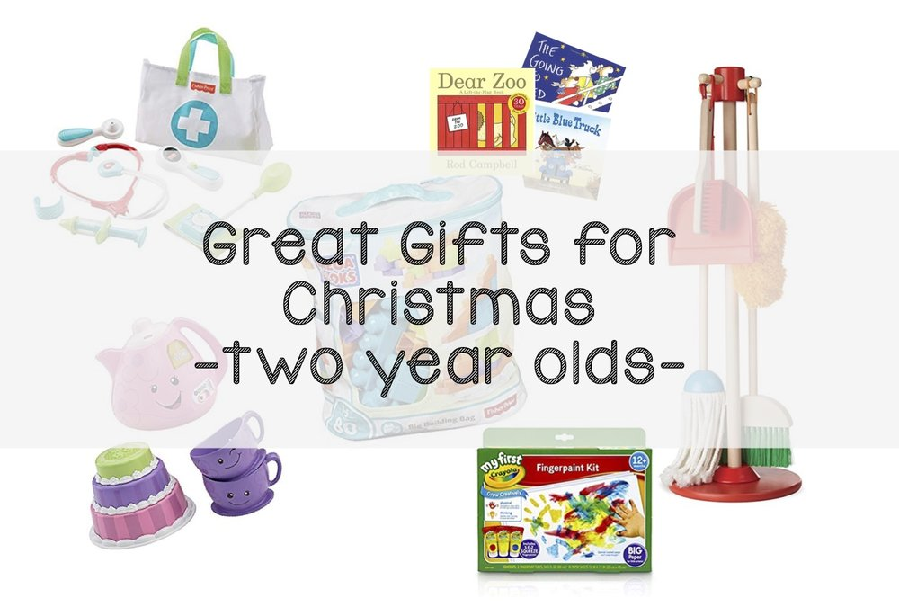 Great Gifts for Two Year Olds.jpg
