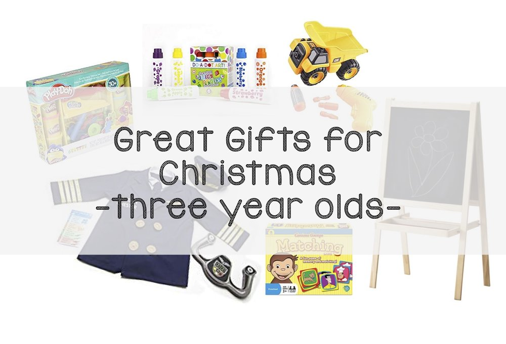 Great Gifts for Three Year Olds.jpg