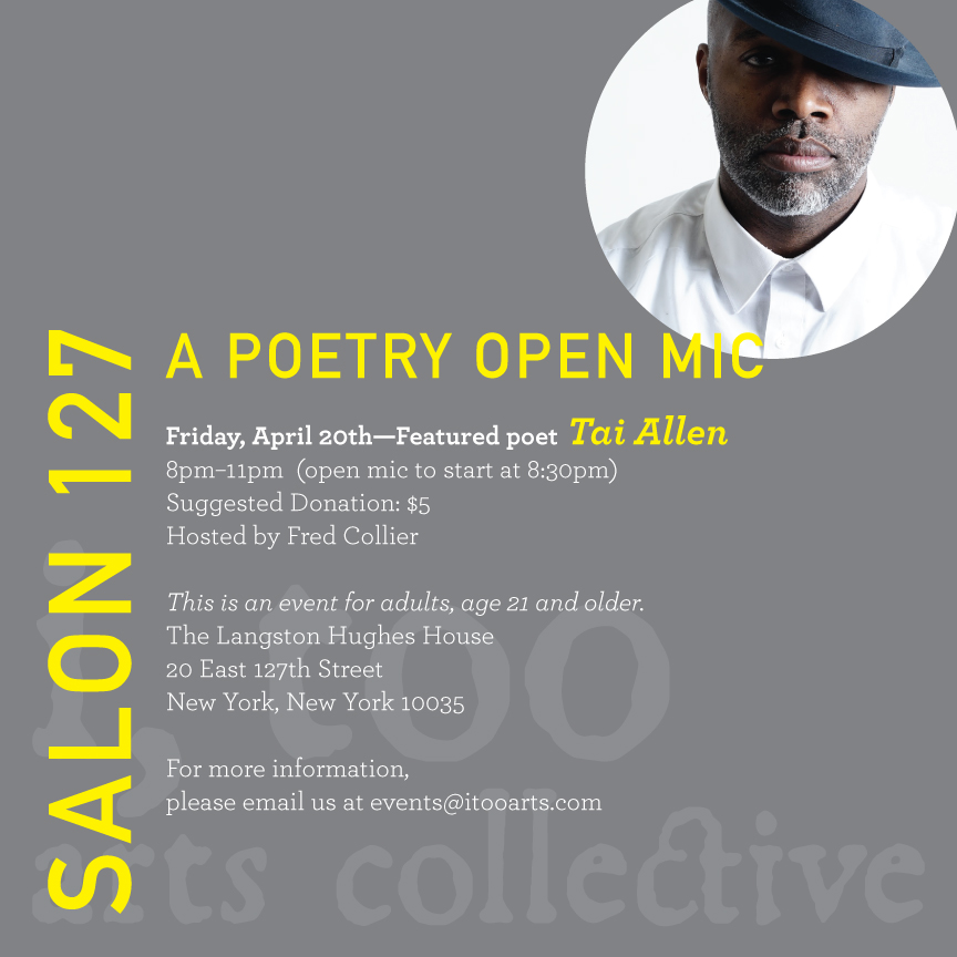 SALON 127: A Poetry Open Mic featuring Tai Allen