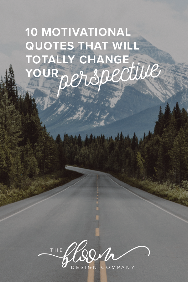 10-Motivational-Quotes-that-Will-Totally-Change-Your-Perspective.png