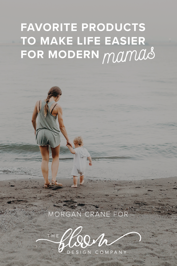 Favorite-Products-to-Make-Life-Easier-for-Modern-Mamas.png
