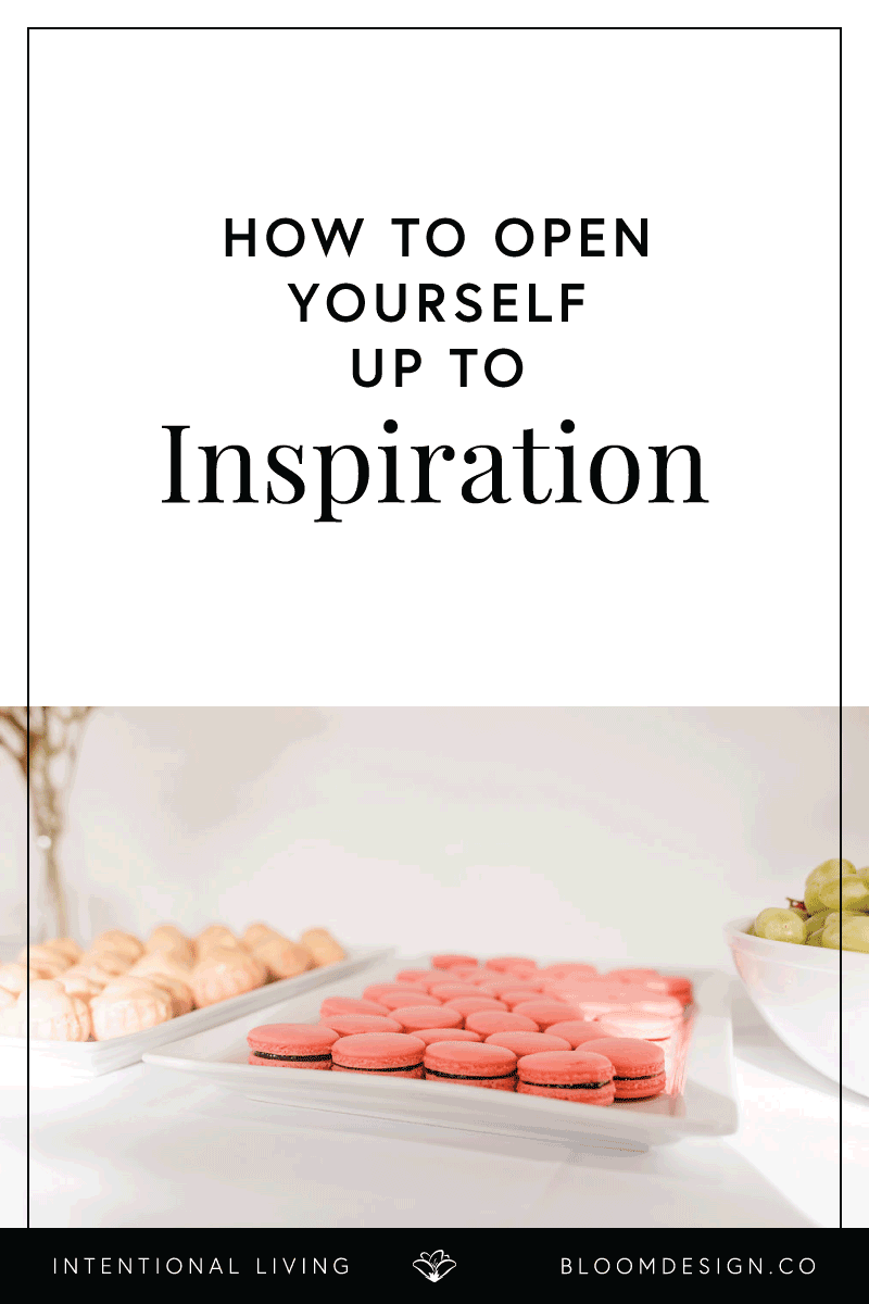 How-to-Open-Yourself-Up-to-Inspiration.png