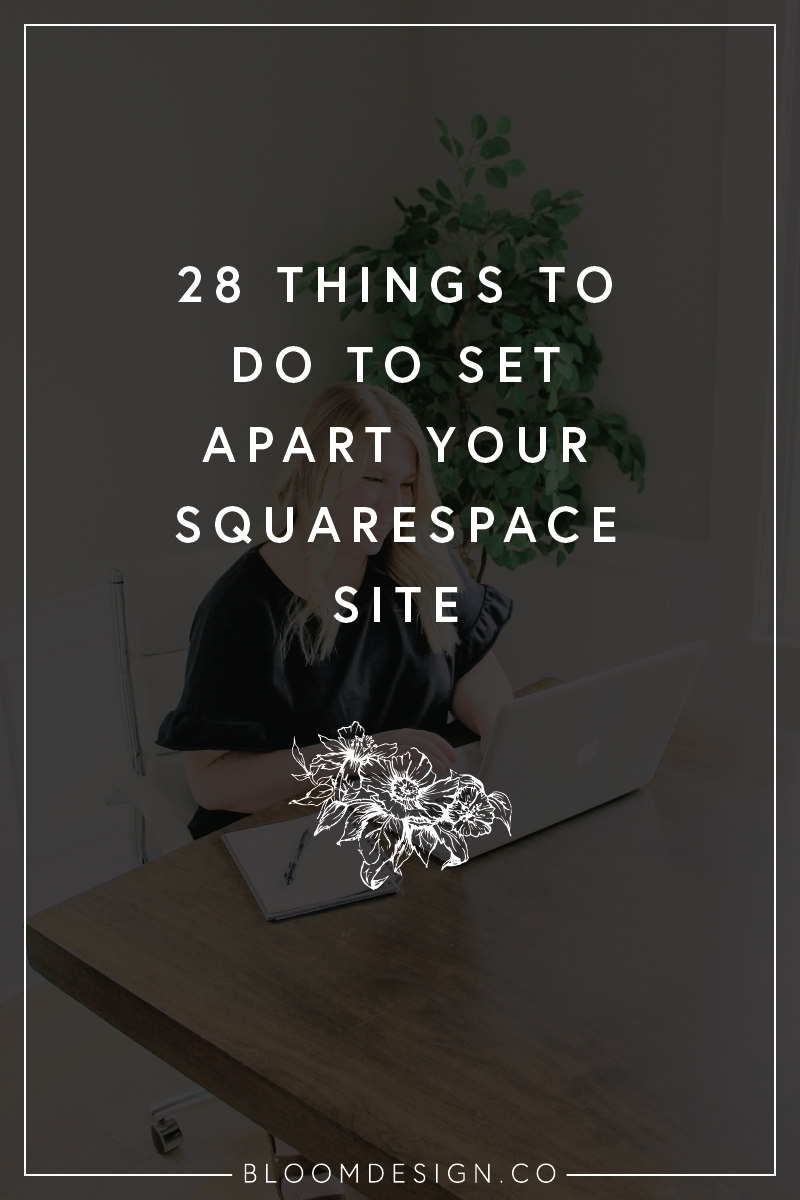 28 ways to set apart your site on squarespace
