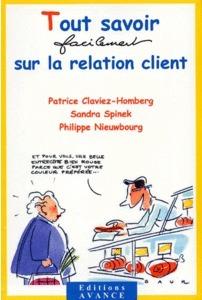 Tout savoir, facilement, sur la relation client (2001)