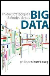 Big Data : Enjeux stratégiques et études de cas (2013)