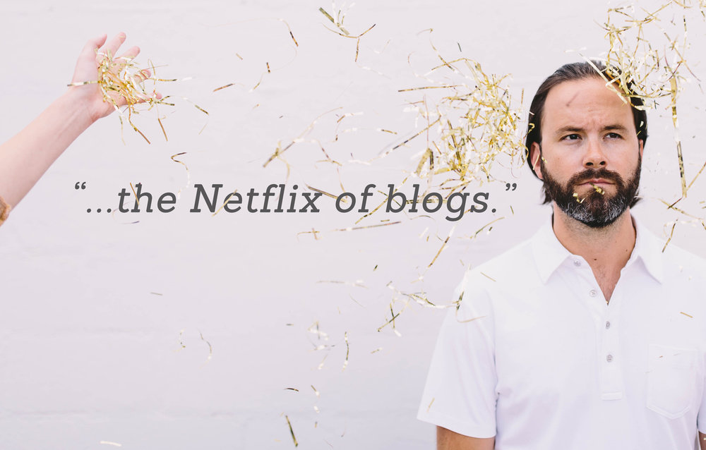 netflix of blogs - main image-small.jpg
