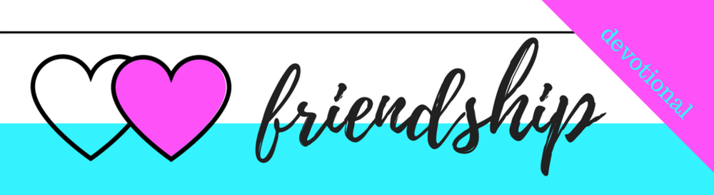 Click here to Download the PDF file for Week 21 // Friendship