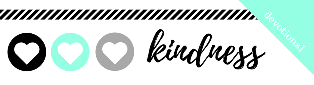 Click here to Download the PDF File for Week 38 // Kindness
