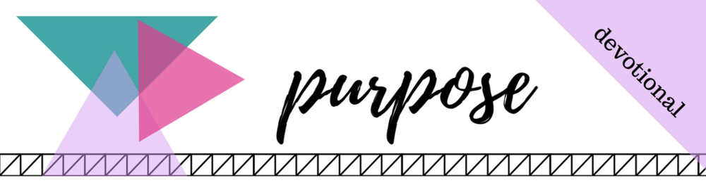 Click here to Download the PDF File for Week 42 // Purpose