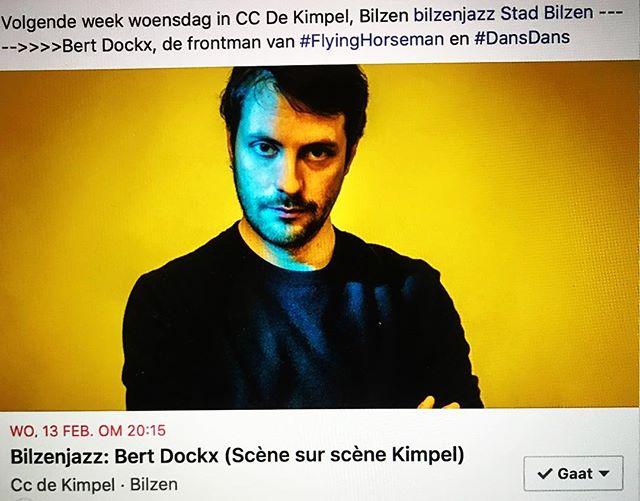 Volgende week woensdag, 13 februari, @bertdockx, de frontman van #FlyingHorseman en #DansDans. —-   www.bilzenjazz.be