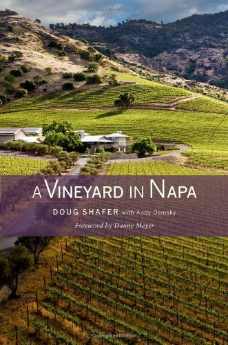 A Vineyard in Napa - by Doug Shafer