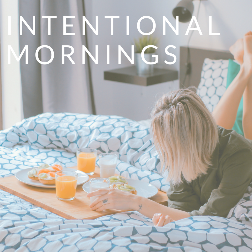 how to have an intentional morning