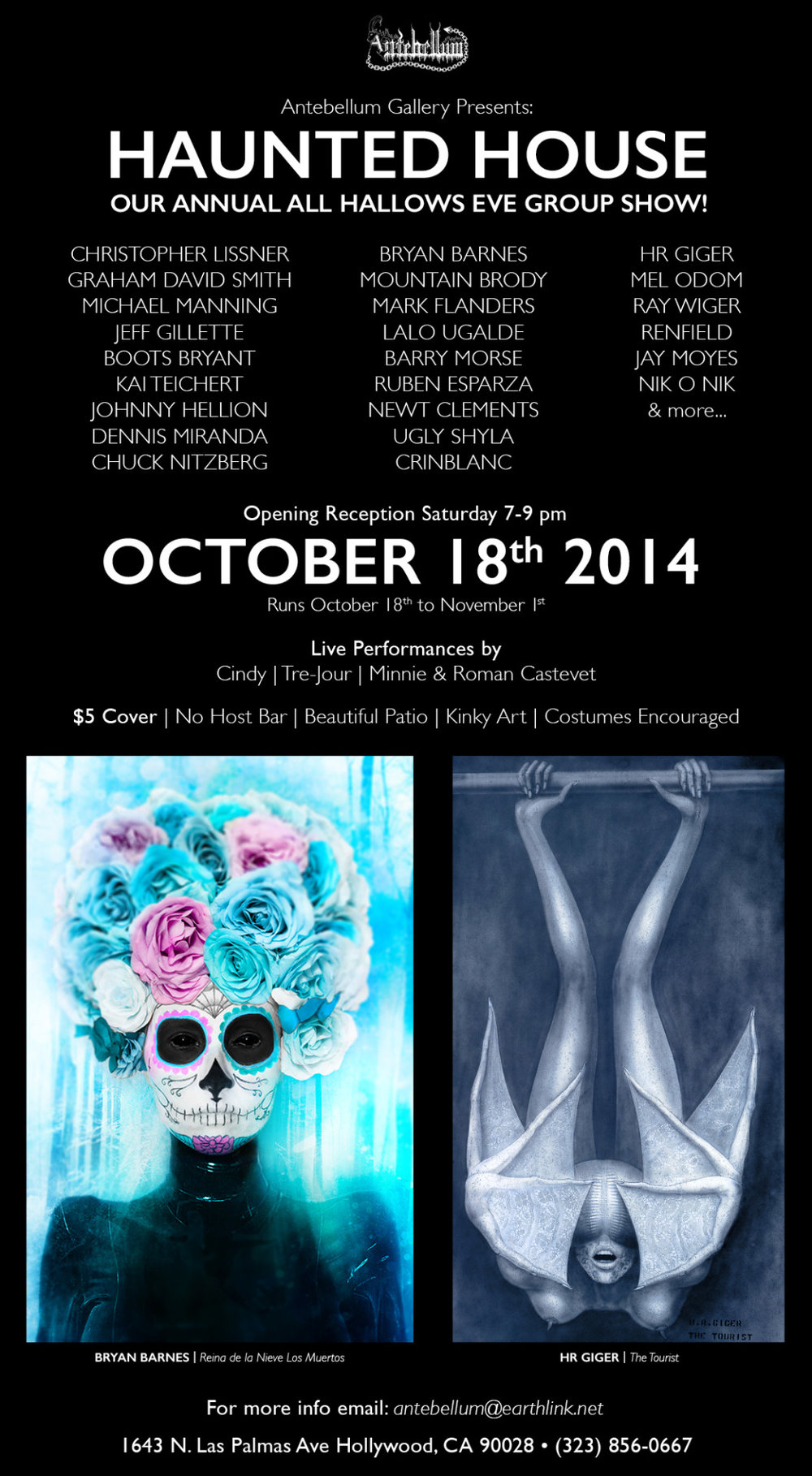 """Hi friends and fellow creatives!      Please join me for the opening reception of the """"Haunted House"""" group art exhibit I'm apart of SATURDAY October 18th 2014 - 7-9 pm  at the Antebellum Gallery in lovely Hollywood, California!      I'm honored to showcase my new 24""""x36"""" art piece """" Reina de la Nieve Los Muertos""""   [pictured on promo] displayed in a custom white frame [artwork for sale] alongside my idol Swiss surrealist master-artist  Mr. HR GIGER [of ALIEN, Species, PROMETHEUS film fame]  and other amazing artists in the exhibit as well!      Hope to see you at Antebellum Gallery in Hollywood opening night Saturday October 18th 7-9pm! It will be an AMAZING exhibit opening! :)        http://www.artslant.com/la/events/show/359963-haunted-house—all-hallows-eve-group-exhibition"""