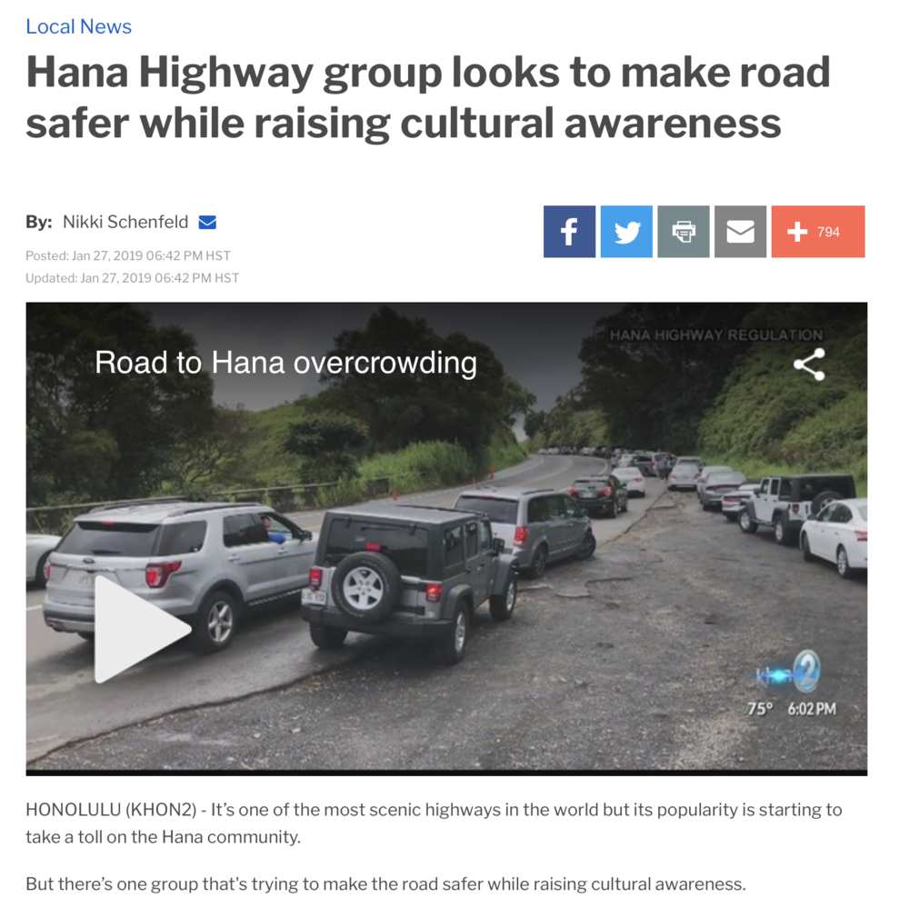 Click here  to see the piece aired on KHON 2 News about Hana Highway Regulation and our intention to enhance visitor safety along the Road to Hana, Maui.