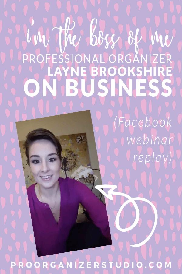 Pro Organizer Layne Brookshire on Business