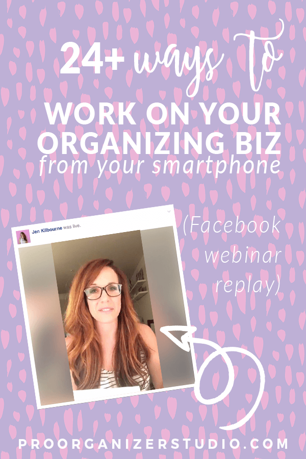 24 ways to work on your organizing business from your smartphone