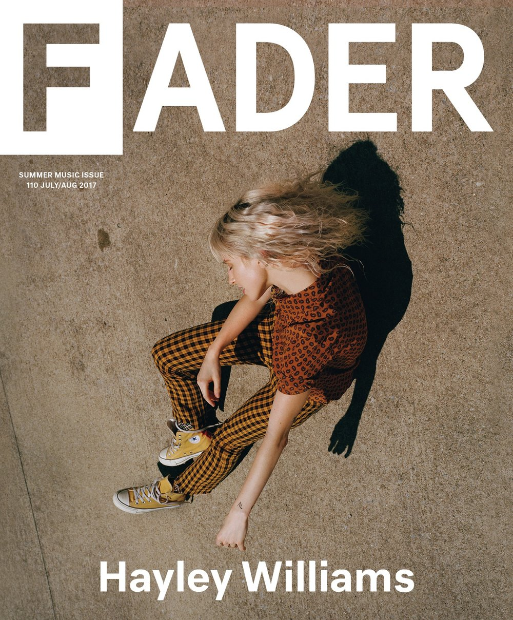 "<a href=""http://www.thefader.com/2017/06/29/paramore-hayley-williams-cover-story-interview​​​​​​​"" target=""_Blank"">THE FADER</a>"