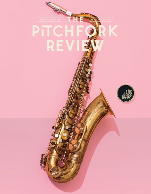"<a href=""https://pitchfork.com/news/65456-the-pitchfork-review-jazz-issue-available-now/"" target=""_Blank"">THE PITCHFORK REVIEW</a>"