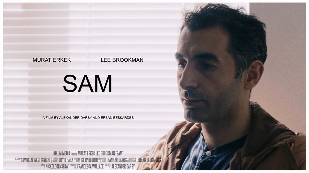 Sam - Short film. Currently submitting to festivals.