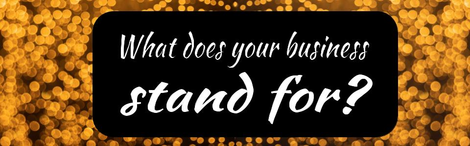 What does your business stand for (1).jpg