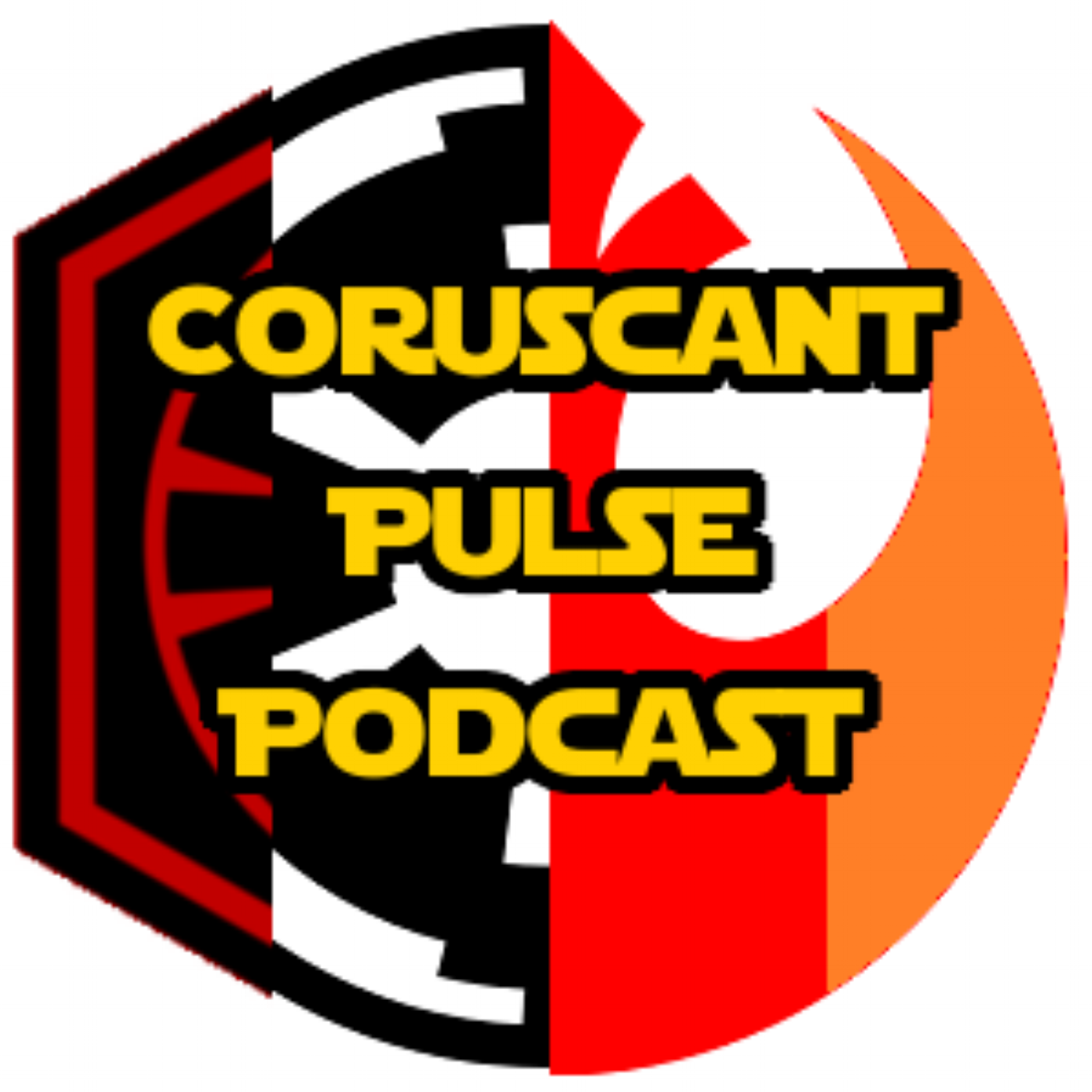 Coruscant Pulse: A Star Wars Podcast