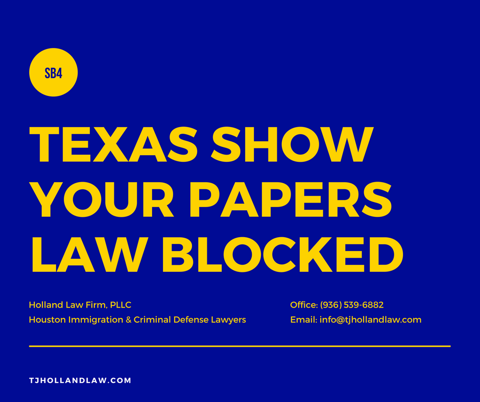 TexasSB4Show Your PapersBLOCKEDBy Federal Court.png