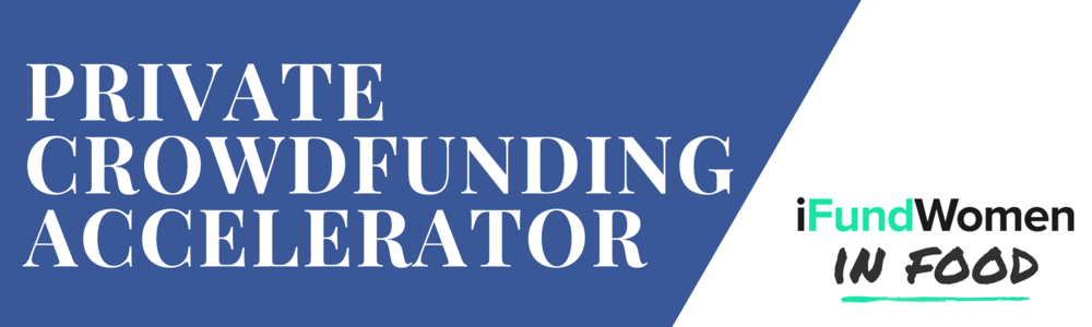 iFundWomen in FoodPrivate Crowdfunding Accelerator (4).png
